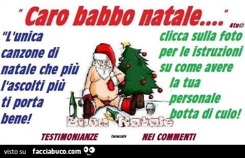 Babbo Natale Canzone.Caro Babbo Natale L Unica Canzone Di Natale Che Piu L Ascolti Pi