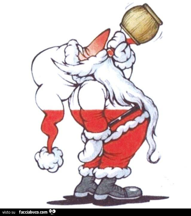 Babbo Natale Ubriaco.Babbo Natale Si Attacca Al Fiasco E Si Ubriaca Facciabuco Com